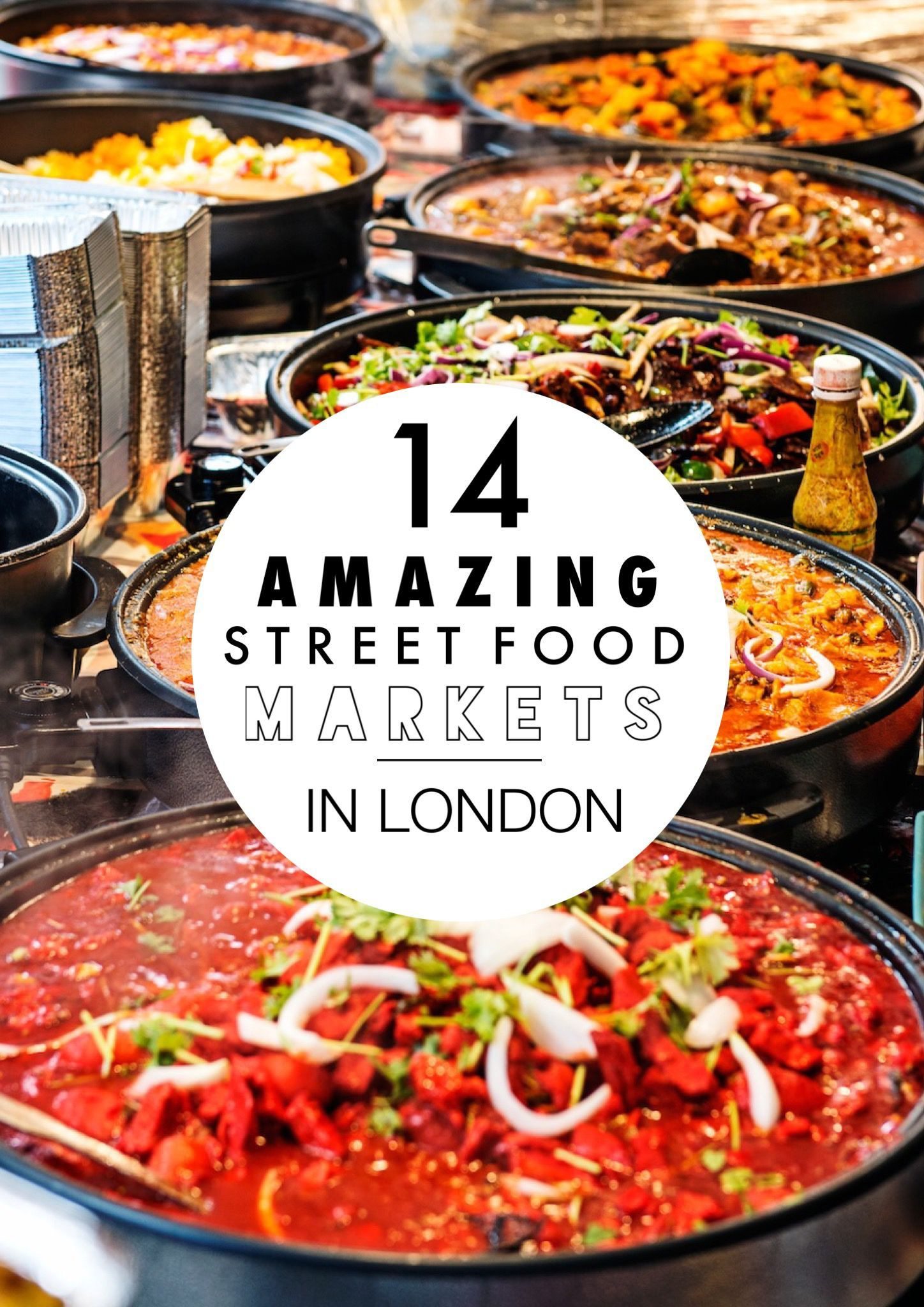 14 Amazing Street Food Markets You Have To Visit In London! - Hand Luggage Only - Travel, Food & Home Blog