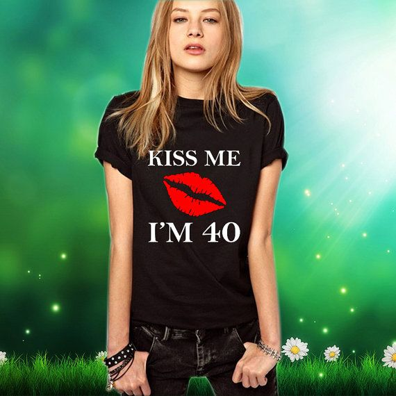 $18- 40th birthday gift Kiss Me Im 40 1976 40th by LaylaPianaonStreet