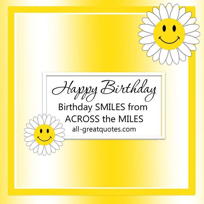 Birthday Smiles From Across The Miles