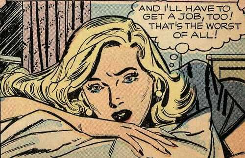 "Comic Girls Say.."" And I'll have  To get a job Too. That's the worst of all "" #comic #vintage"