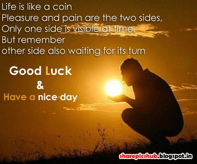 Have A Great Day Quotes Have A Nice Day Good Luck Quote Greetings