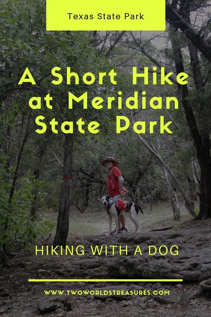 A Short Hike at Meridian State Park, Texas TWO WORLDS
