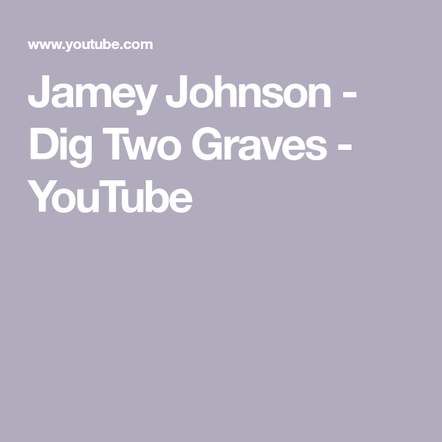 Jamey Johnson - Dig Two Graves - YouTube
