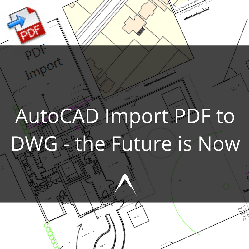 Find out how to import pdf from adobe into an autocad dwg not as an find out how to import pdf from adobe into an autocad dwg not as an fandeluxe Gallery