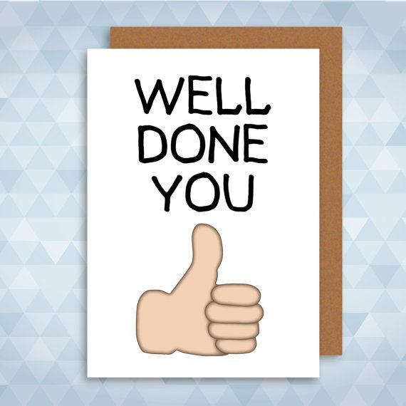 Well Done You Greetings Card Congratulations Exam by LazyMice - job well done