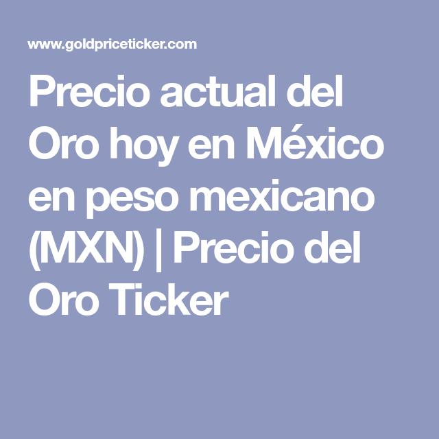 Oro Hoy En México Peso Mexicano