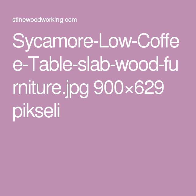 Sycamore-Low-Coffee-Table-slab-wood-furniture.jpg 900×629 pikseli
