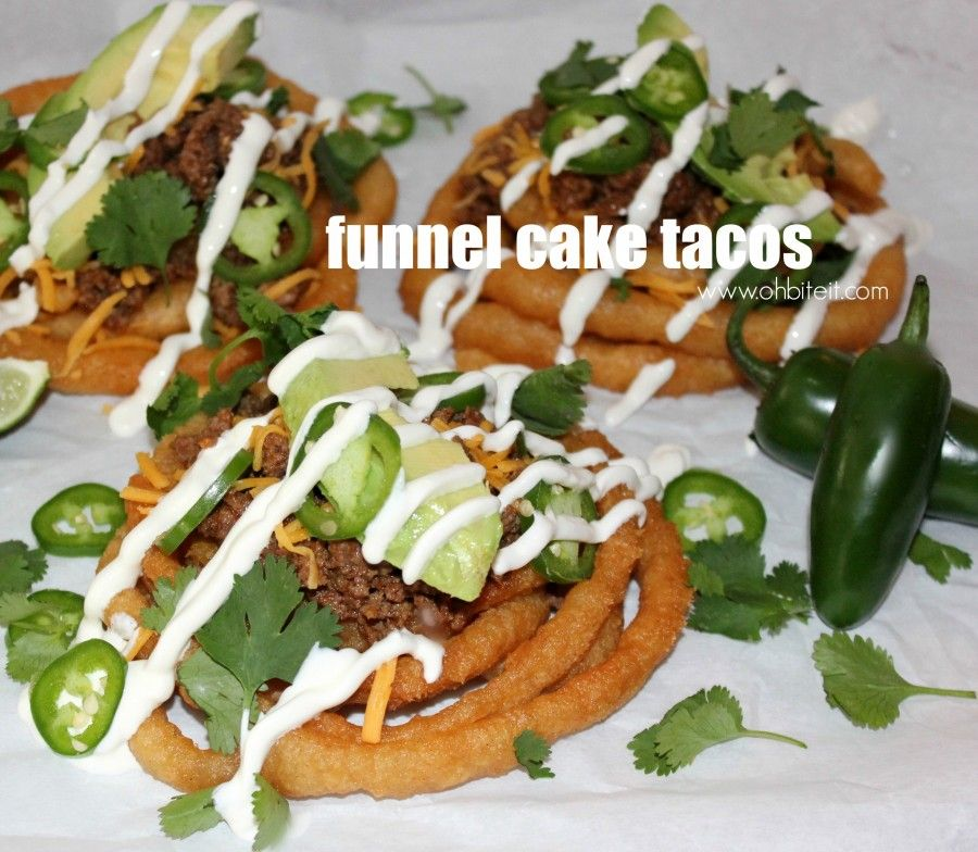 Funnel cake tacos oh bite it with images funnel