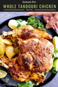 Instant Pot Whole Tandoori Chicken #tandoorichicken