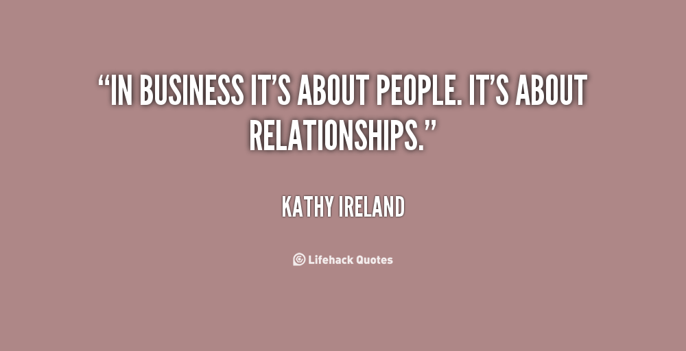 Quotes About Business Relationships Quotesgram Business Quotes Quotes Quotes To Live By