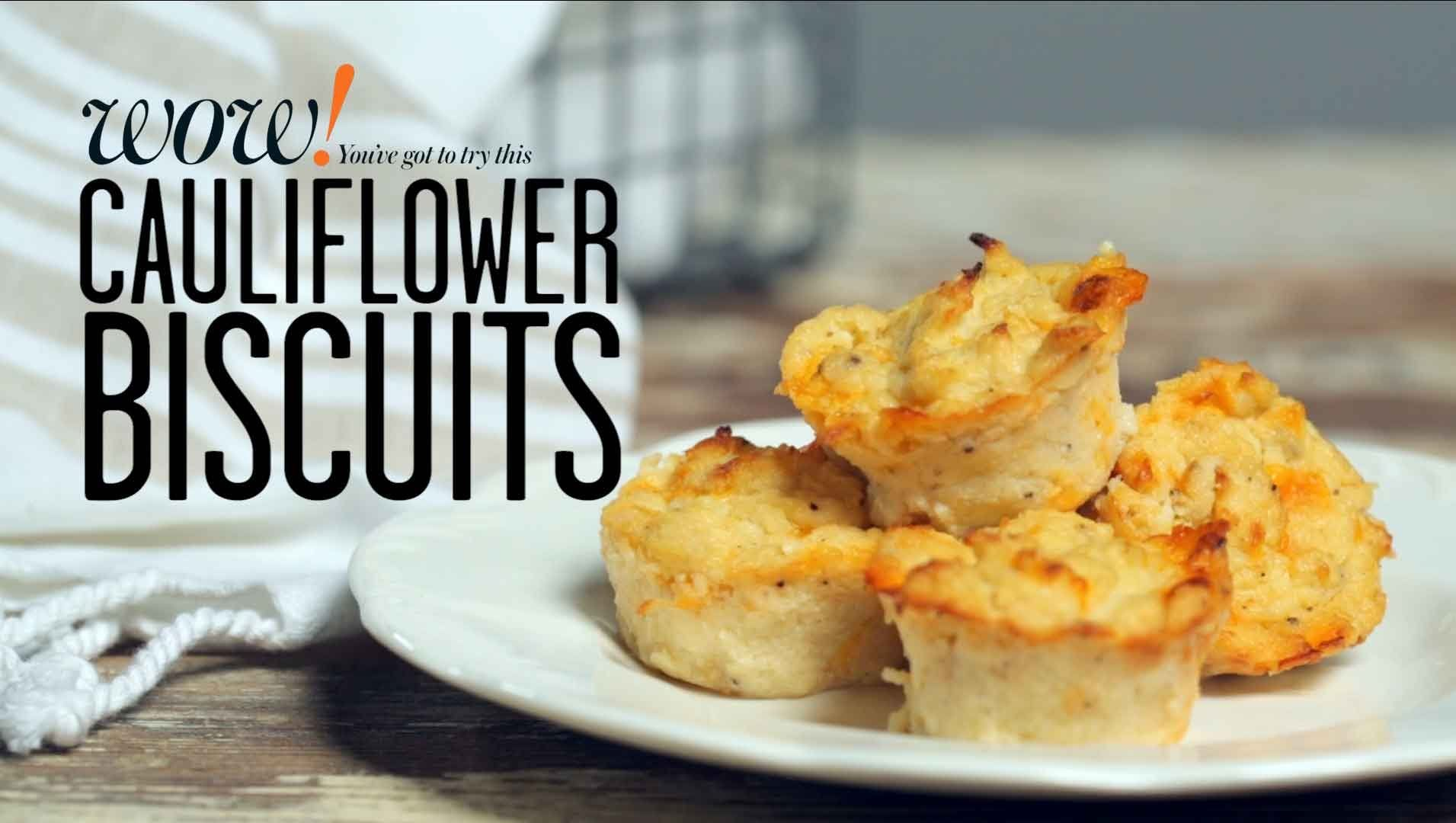 Cauliflower Biscuits Wow Cooking Light Food Recipes How To