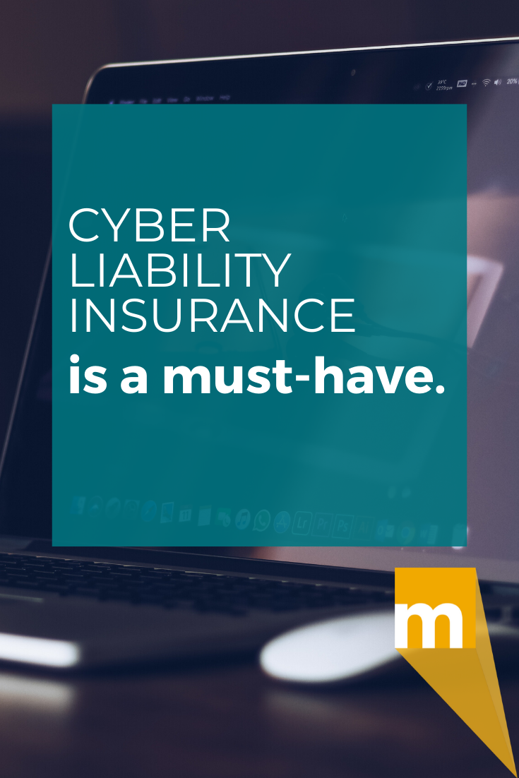 Why Cyber Liability Insurance Is A Must Have In 2020 With Images Dental Practice Liability Insurance Dental