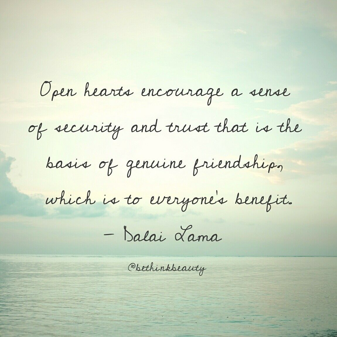 Open Hearts Encourage A Sense Of Security And Trust That Is The Basis Of Genuine Friendship Which Is To Everyone S Ben Genuine Friendship Encouragement Senses
