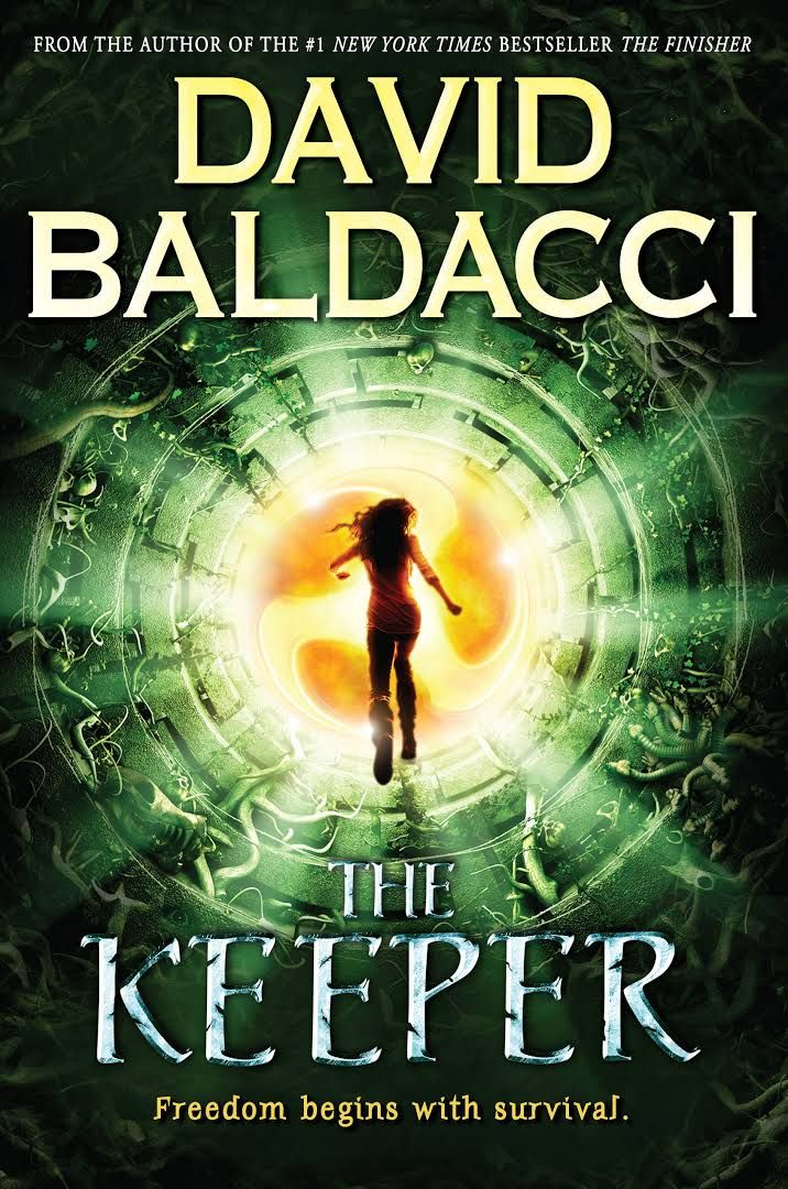 "The Keeper, by David Baldacci (2016). ""The Quag will throw everything at Vega Jane. It will try to break her. It will try to kill her. And survival might come at a price not even Vega Jane is willing to pay."" (Website)"