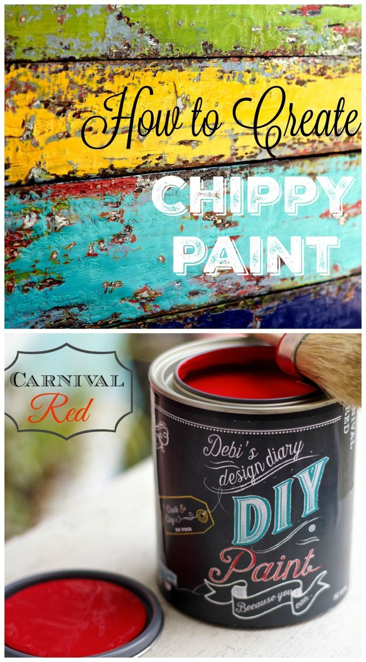 How To Create Chippy Paint Woodworking Diy Pinterest