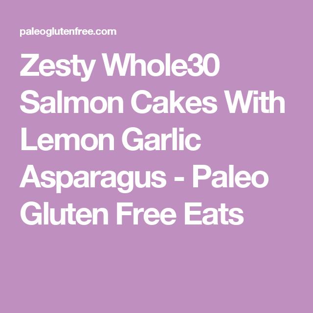Best Whole30 Zesty Salmon Burgers