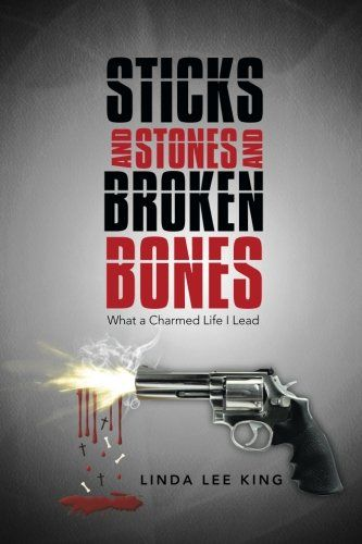 Sticks and Stones and Broken Bones: What a Charmed Life I Lead by Linda Lee King http://www.amazon.com/dp/1458216160/ref=cm_sw_r_pi_dp_zQ6xub03A1Z6S