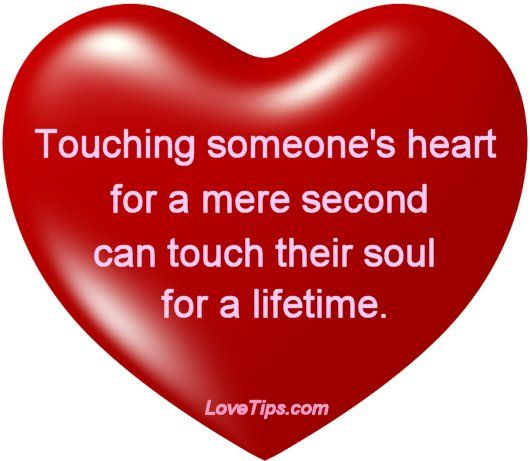 Touching Someone\'s heart is the most precious gift anyone can give ...