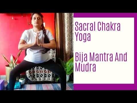 20 minutes yoga sequence for sacral chakraswadisthana