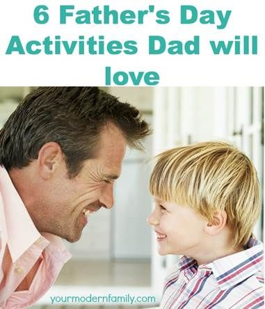 How to spend Father's Day … 6 activities you'll love! | http://www.yourmodernfamily.com/fathers-day/