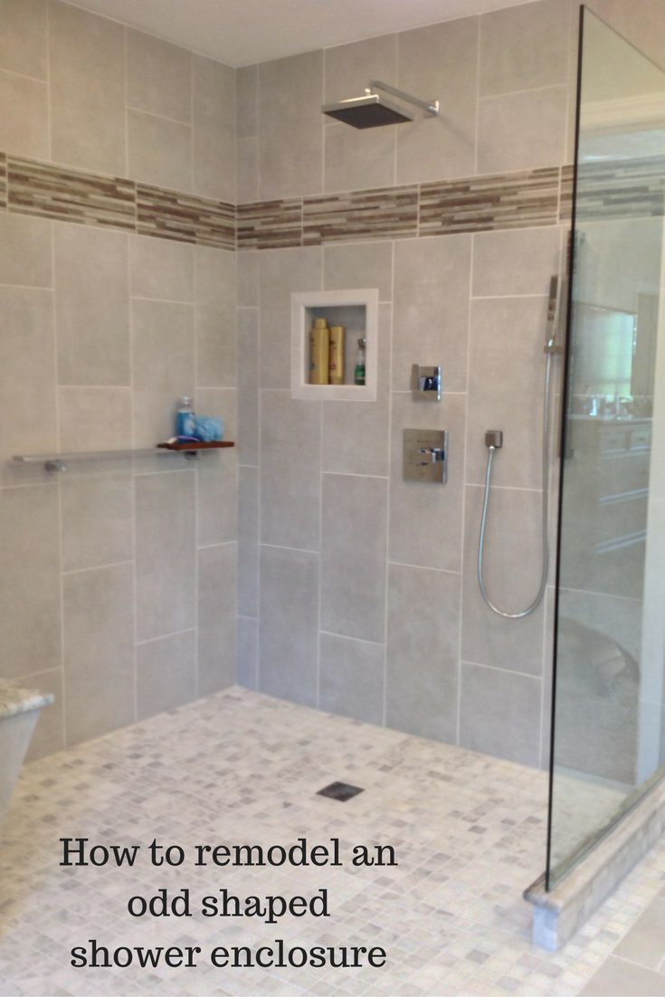 How To Remodel An Odd Shaped Custom Shower Enclosure With Images