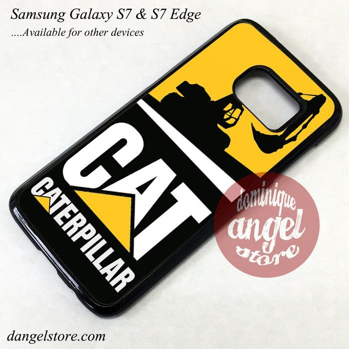 Caterpillar Excavator Phone Case For Samsung Galaxy S7 And Galaxy S7