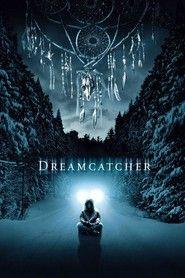 Dreamcatcher (2003) Talismanul Viselor Online Subtitrat   Cr3ative Zone