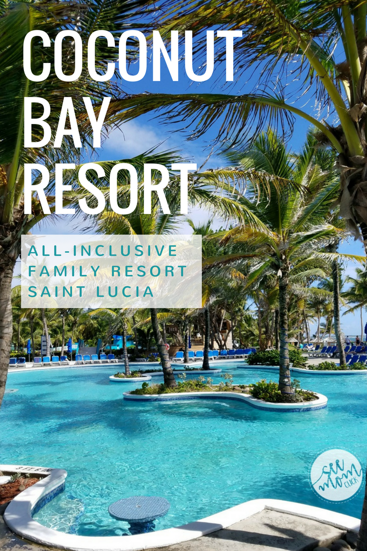 Our Coconut Bay Resort St. Lucia Review See Mom Click