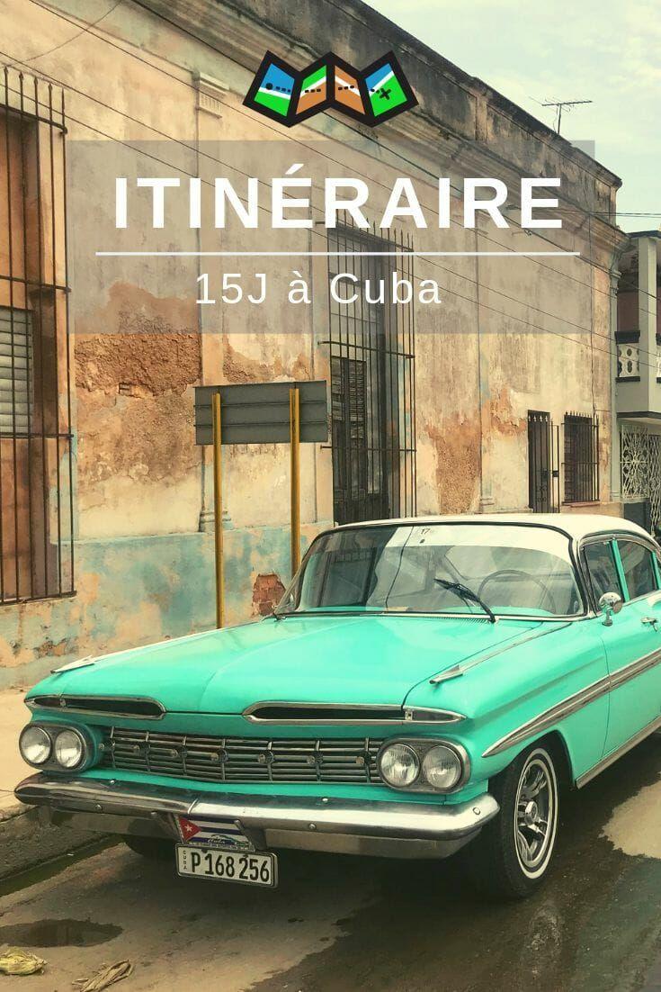Visiter Cuba: que faire en 15 jours? #visitcuba Visiter Cuba, 15 jours pour partir à la découverte de l'île #visitcuba