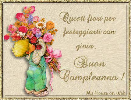 Uesti Fiori Per Festeggiarti Con Gioia Buon Compleanno Frasi