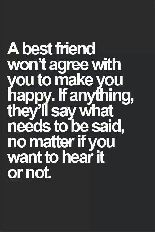 a best friend is honest:0 | written | Best friend quotes, Genius