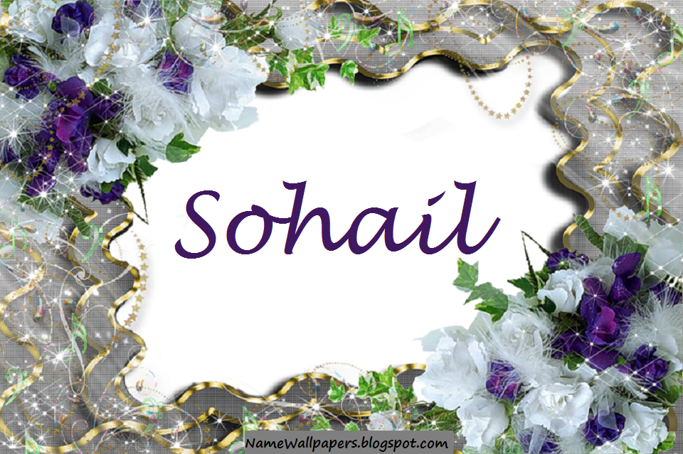 Sohail Name Wallpaper Sohail ~ Name Wallpaper Urdu Name