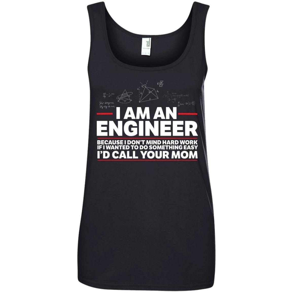 Mom I Am a Engineer Ladies Tee