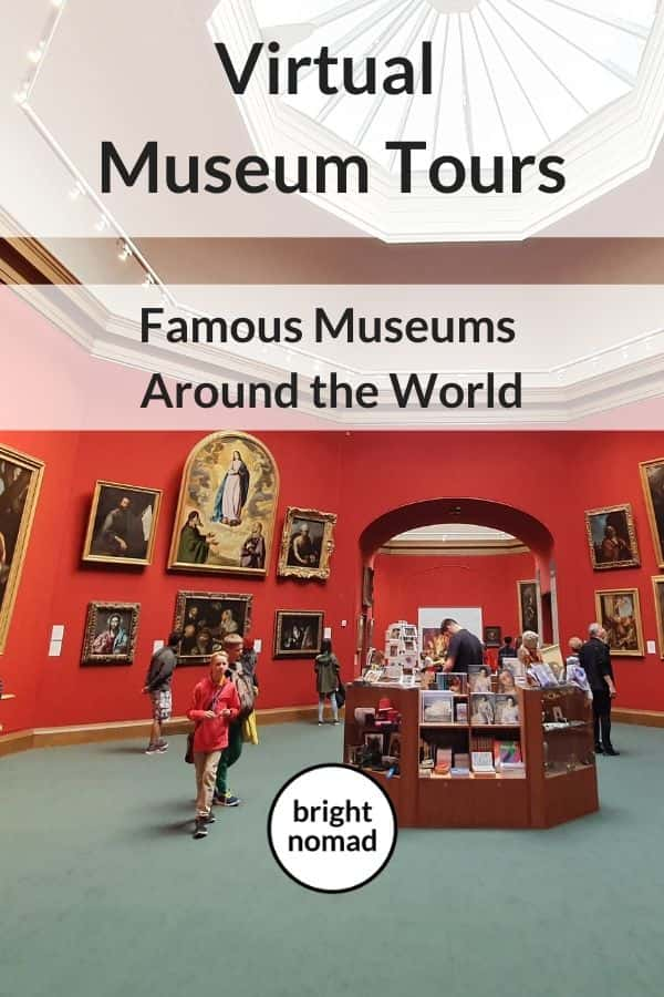 Virtual Tours Of Famous Museums Around The World Virtual Museum
