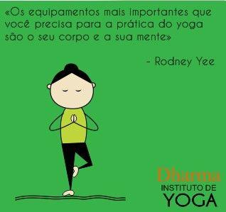 Imagem parte da série de citações da página do facebook do Dharma Instituto de Yoga.