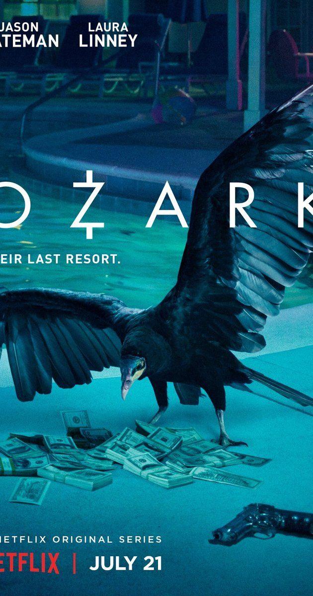 The 25+ Best Ozark Tv Show Ideas On Pinterest