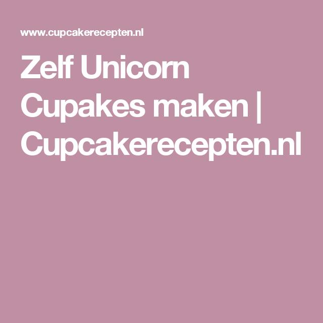 Zelf Unicorn Cupakes maken | Cupcakerecepten.nl