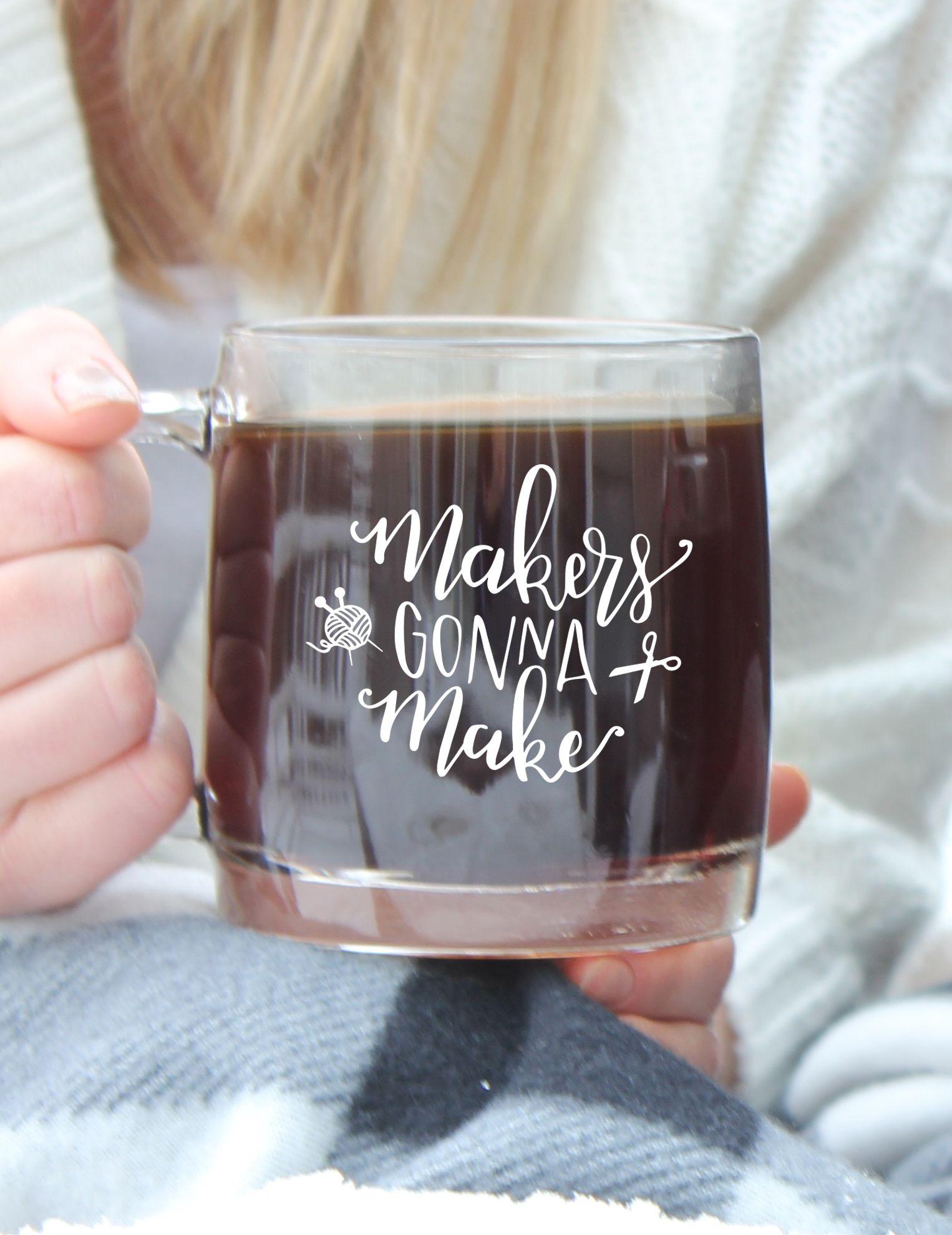 Makers Gonna make Mug #sarahynesdesigns