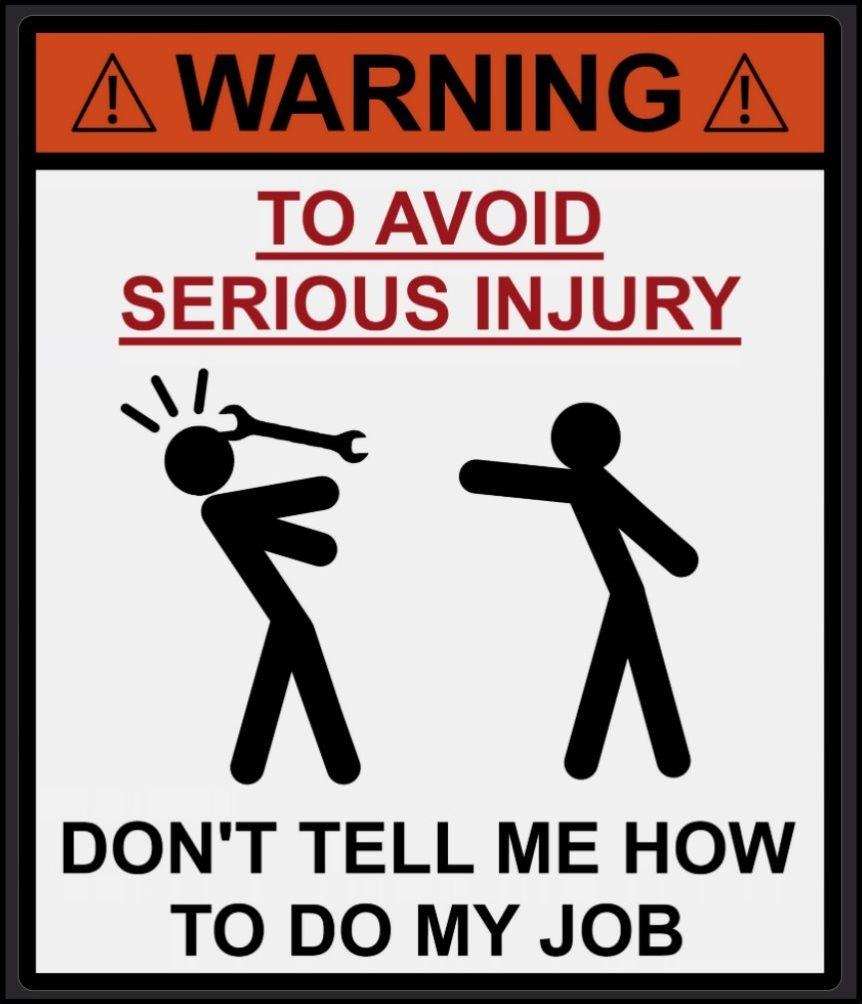 165a40e7f52bf8a31c6a780e28231d25 warning don't tell me how to by the shirt yurt signs pinterest