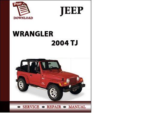 Best 2004 Jeep Wrangler Repair Manual