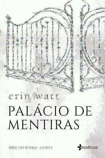 Palacio De Mentiras Serie The Royals Livro 3 Em 2020 Livros