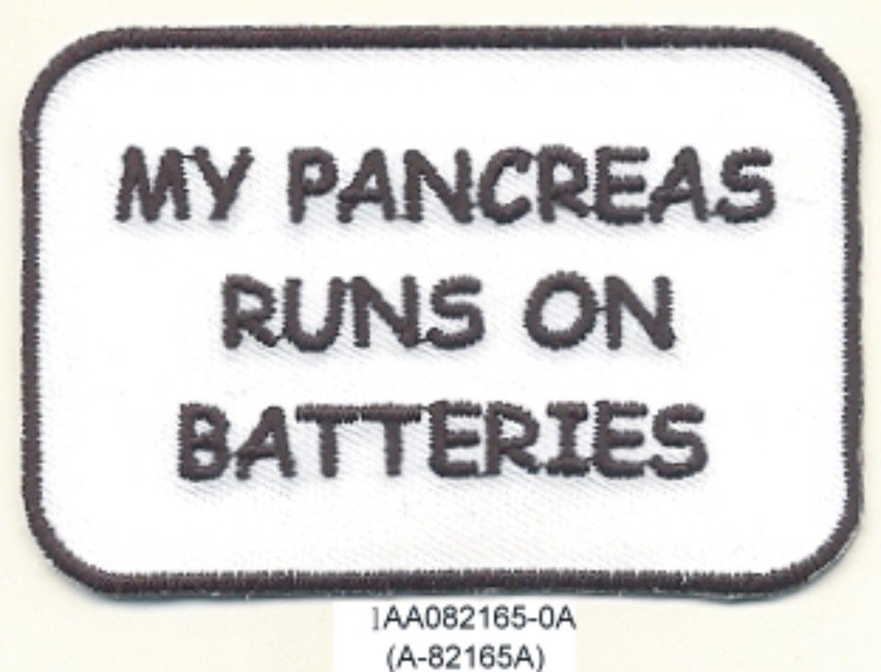 "2/"" x 3/"" Type 1 Diabetes My Friend/'s Pancreas Runs on Batteries Fundraising Patch"