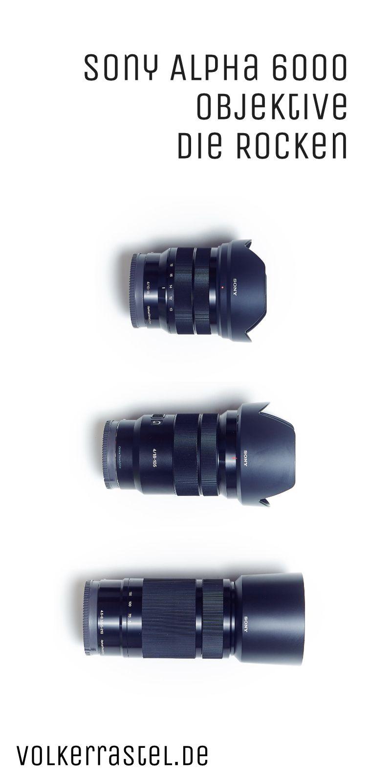 Top Sony Alpha 6000 Objektive In 2020 Objektive Sony Systemkamera