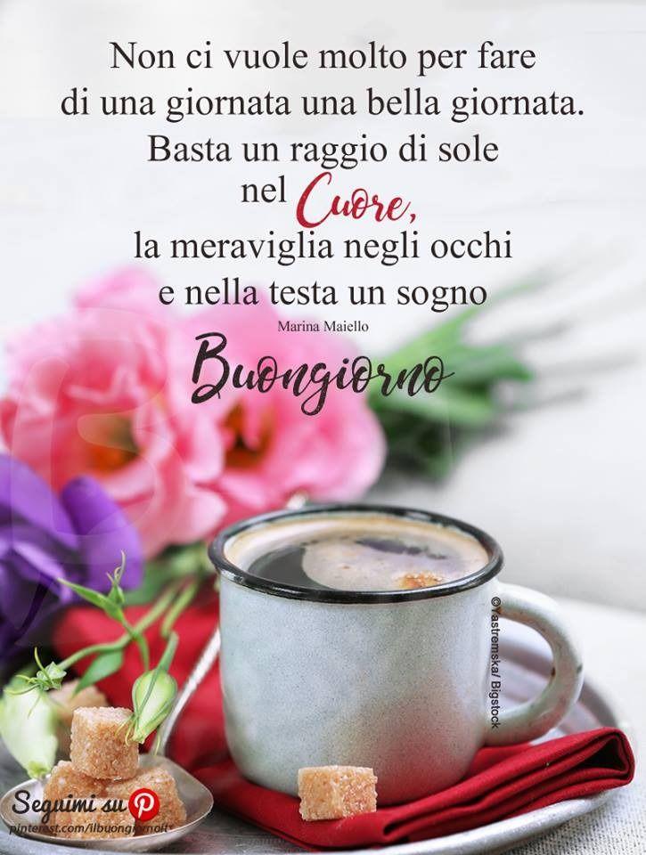 Frasi Per Augurare Buongiorno Buongiorno Buongiorno Caffè