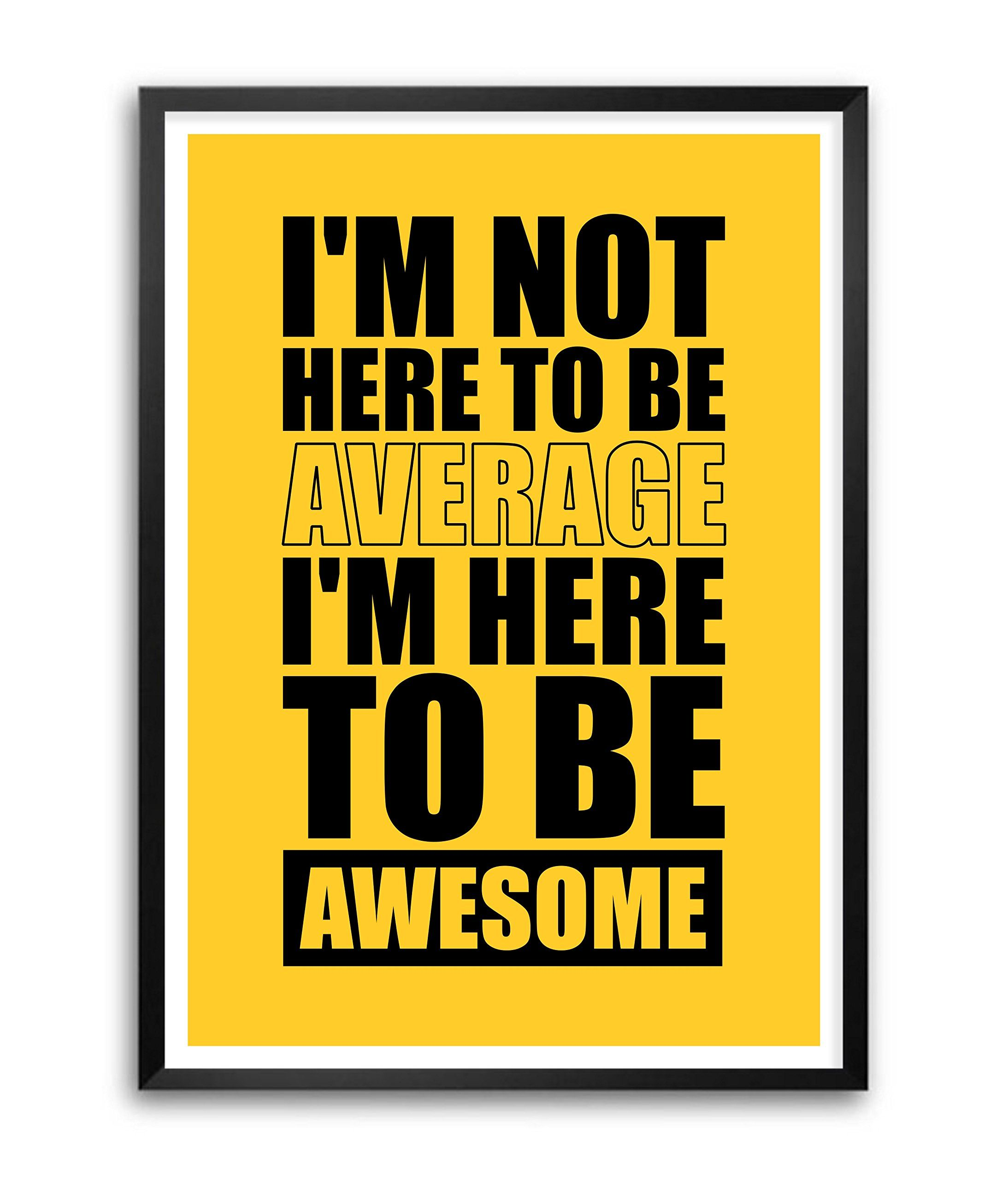 BE AWESOME Quote Inspiration InspiringQuotes