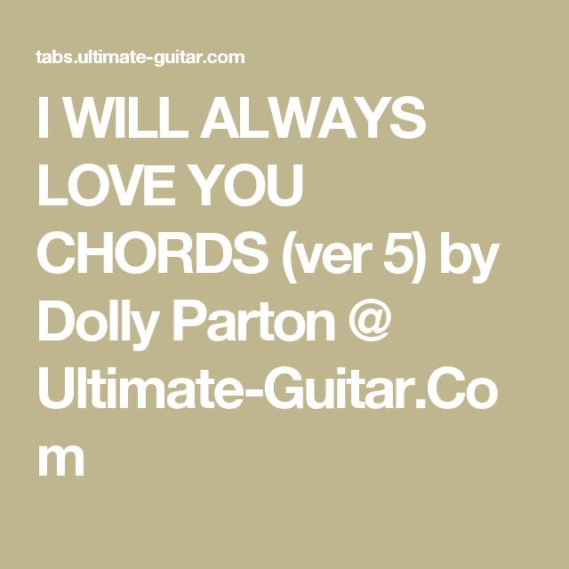 Chris cornell i will always love you guitar chords
