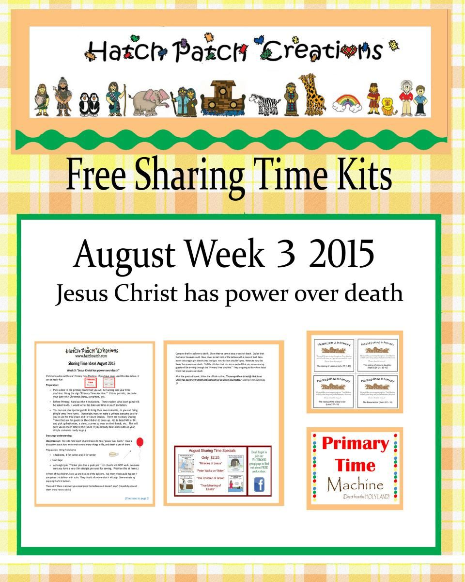 Free Sharing Time Kit: August Week 3: Jesus Christ has power over death.