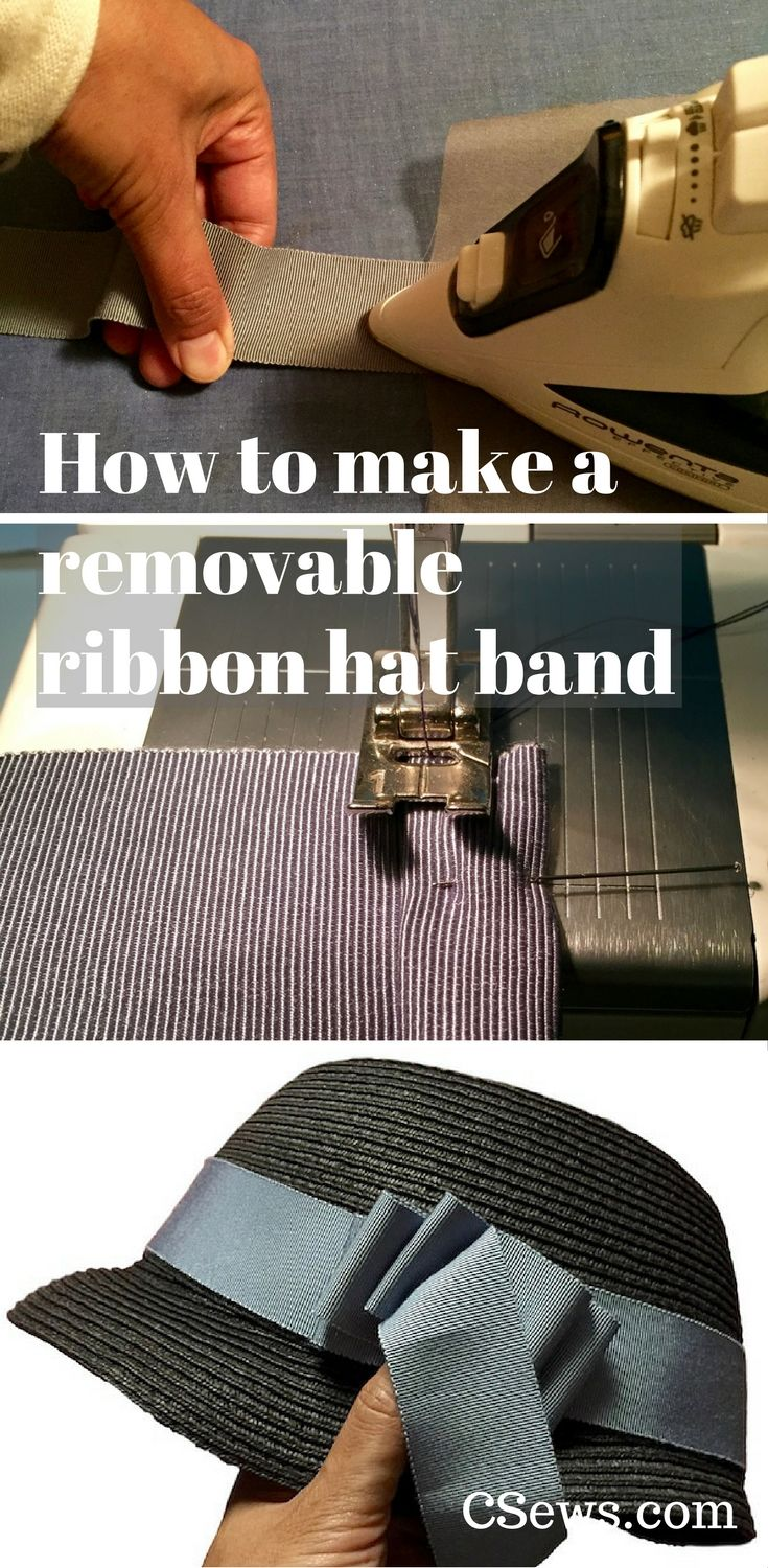 How To Make A Removable Ribbon Hat Band Tutorial Part 1 C Sews Hat Band Millinery Hats Hats