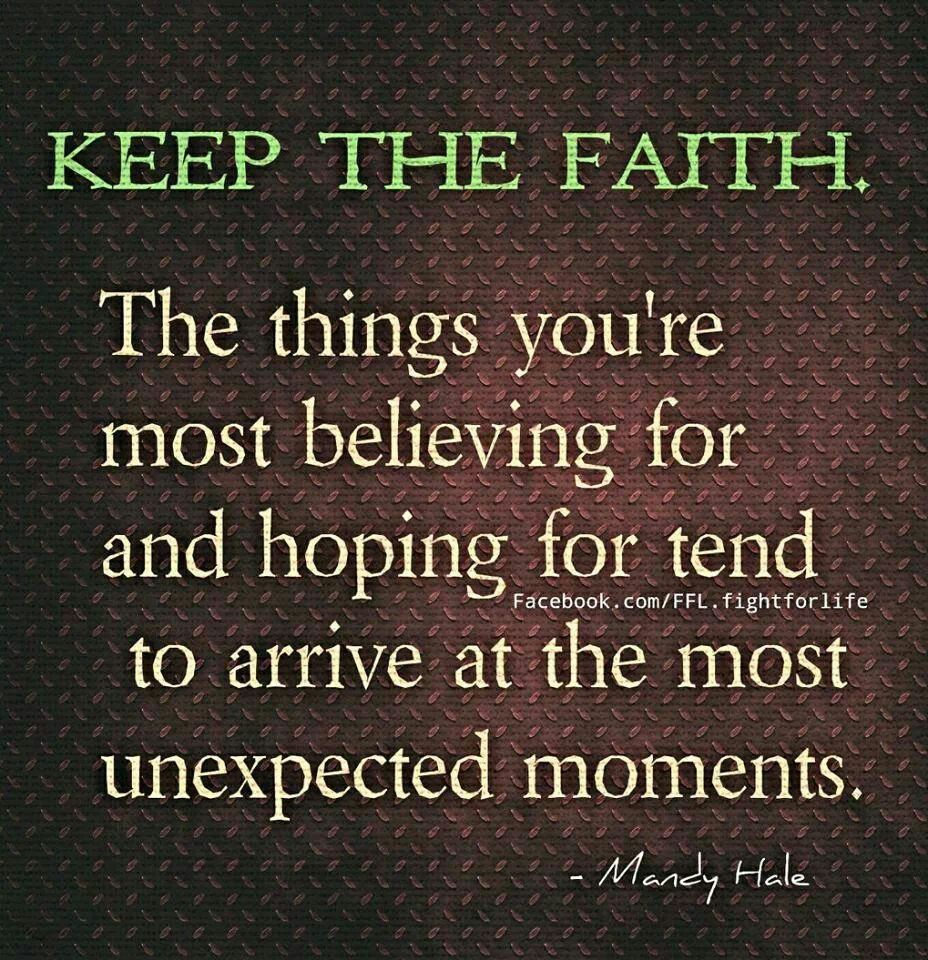 Love And Faith Quotes Keep The Faith  Quotes That I Love  Pinterest