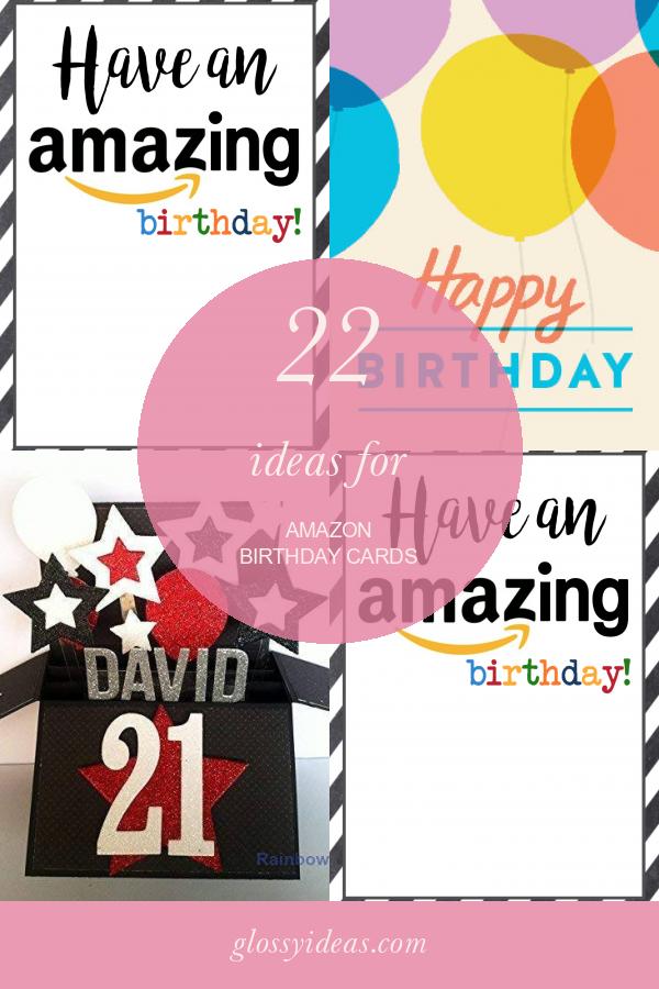 22 Ideas For Amazon Birthday Cards Birthday Cards Birthday Cards For Son Birthday Card Printable